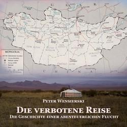 Die verbotene Reise von Seifert,  Jutta, Wensierski,  Peter
