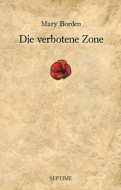 Die verbotene Zone von Borden,  Mary, Gmeiner,  Sabrina, Jagenteufel,  Christie