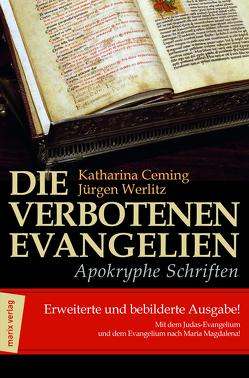Die verbotenen Evangelien – Apokryphe Schriften von Ceming,  Katharina, Werlitz,  Jürgen