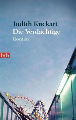 Die Verdächtige von Kuckart,  Judith
