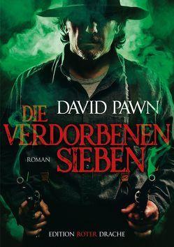 Die verdorbenen Sieben von Pawn,  David