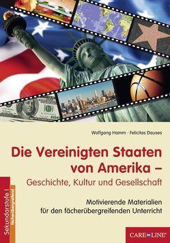Die Vereinigten Staaten von Amerika von Dauses,  Felicitas, Hamm,  Wolfgang