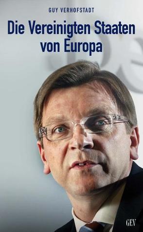 DIE VEREINIGTEN STAATEN VON EUROPA von Verhofstadt,  Guy
