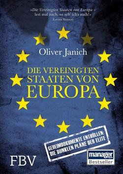 Die Vereinigten Staaten von Europa von Janich,  Oliver