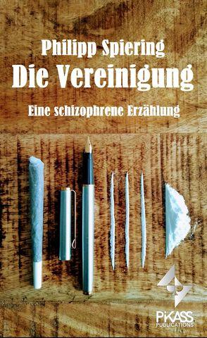 Die Vereinigung von Spiering,  Philipp