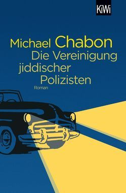 Die Vereinigung jiddischer Polizisten von Chabon,  Michael, Fischer,  Andrea