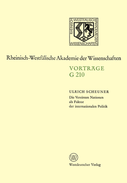 Die Vereinten Nationen als Faktor der internationalen Politik von Scheuner,  Ulrich