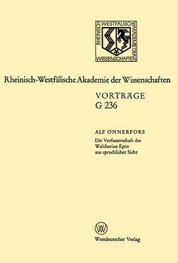 Die Verfasserschaft des Waltharius-Epos aus sprachlicher Sicht von Önnerfors,  Alf