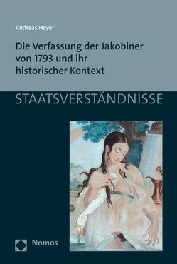 Die Verfassung der Jakobiner von 1793 und ihr historischer Kontext von Heyer,  Andreas