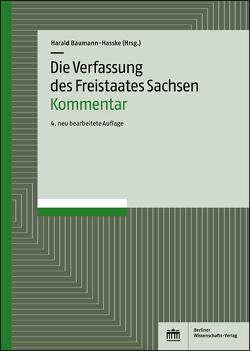 Die Verfassung des Freistaates Sachsen – Kommentar von Baumann-Hasske,  Harald, Kunzmann,  Bernd