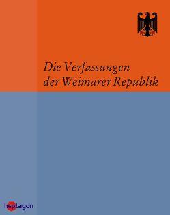 Die Verfassungen der Weimarer Republik von Regenbrecht,  Martin