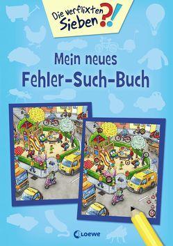 Die verflixten Sieben – Mein neues Fehler-Such-Buch von Krause,  Joachim, Leiber,  Lila L., Wieker,  Katharina