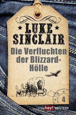 Die Verfluchten der Blizzard-Hölle von Sinclair,  Luke