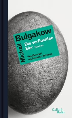 Die verfluchten Eier von Bulgakow,  Michail, Nitzberg,  Alexander