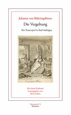 Die Vergeltung von Bültzingslöwen,  Johanna von, Schein,  Xenia