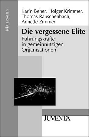 Die vergessene Elite von Beher,  Karin, Krimmer,  Holger, Rauschenbach,  Thomas, Zimmer,  Annette