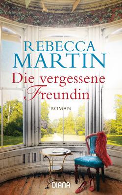 Die vergessene Freundin von Martin,  Rebecca