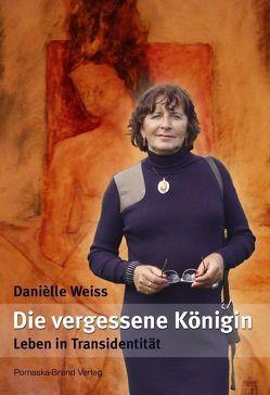 Die vergessene Königin von Fels,  Eva, Weiss,  Danièlle
