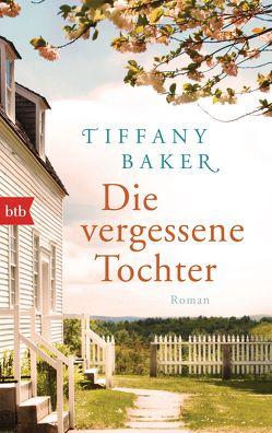 Die vergessene Tochter von Baker,  Tiffany