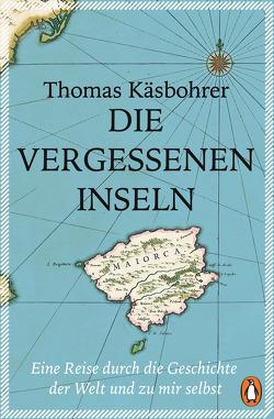 Die vergessenen Inseln von Käsbohrer ,  Thomas