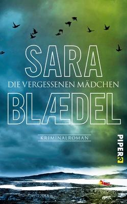 Die vergessenen Mädchen von Blædel,  Sara, Heimburger,  Marieke