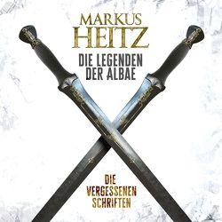 Die vergessenen Schriften (Die Legenden der Albae 0) von Heitz,  Markus, Steck,  Johannes