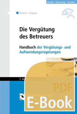 Die Vergütung des Betreuers (E-Book) von Deinert,  Horst, Lütgens,  Kay
