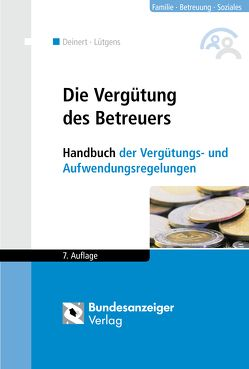 Die Vergütung des Betreuers von Deinert,  Horst, Lütgens,  Kay