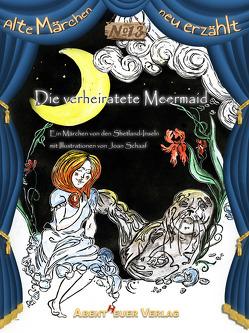 Die verheiratete Meermaid von Schaaf,  Joan, Szesny,  Karel, Verfasser unbekannt