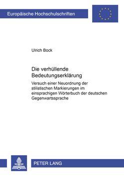 Die «verhüllende» Bedeutungserklärung von Bock,  Ulrich