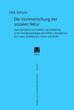 Die Verinnerlichung der sozialen Natur von Schuck,  Dirk
