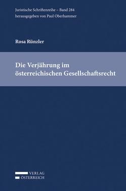 Die Verjährung im österreichischen Gesellschaftsrecht von Rünzler,  Rosa