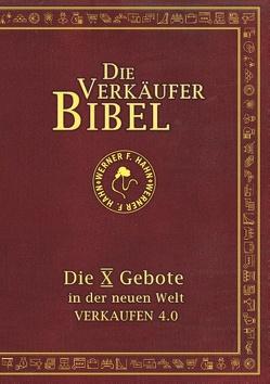 Die Verkäufer-Bibel von Hahn,  Werner F.