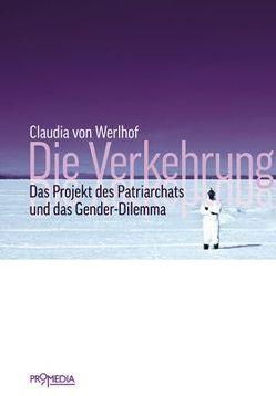 Die Verkehrung von Werlhof,  Claudia von