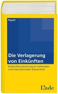 Die Verlagerung von Einkünften von Peyerl,  Hermann