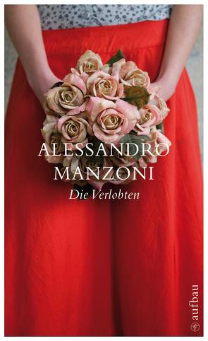 Die Verlobten von Manzoni,  Alessandro, Rymarowicz,  Caesar Stephan