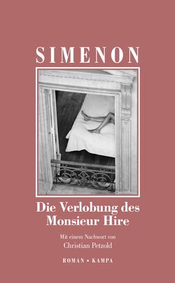 Die Verlobung des Monsieur Hire von Osterwald,  Grete, Petzold,  Christian, Simenon,  Georges