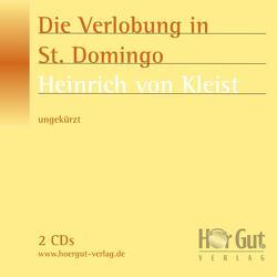 Die Verlobung in St. Domingo von Jochmann,  Norbert, Kleist,  Heinrich von, Nettekoven,  Elmar