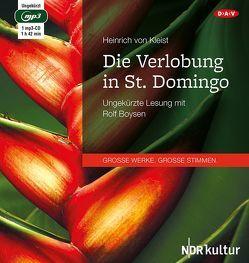 Die Verlobung in St. Domingo von Boysen,  Rolf, Kleist,  Heinrich von