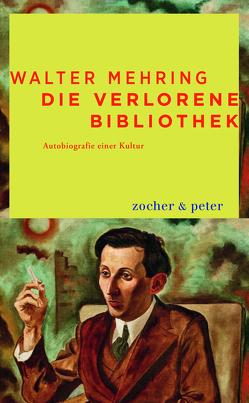 Die verlorene Bibliothek von Mehring,  Walter