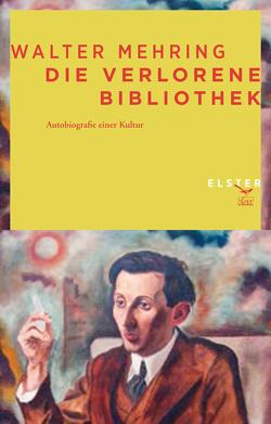 Die verlorene Bibliothek von Dreyfus,  Martin, Mehring,  Walter