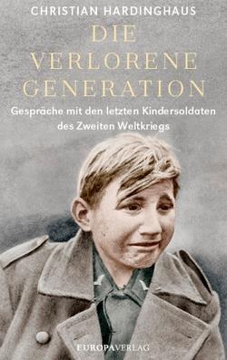 Die verlorene Generation von Hardinghaus,  Christian