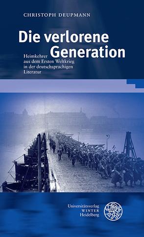 Die verlorene Generation von Deupmann,  Christoph