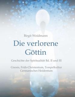 Die verlorene Göttin von Otto,  Sita, Weidmann,  Birgit