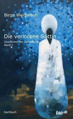 Die verlorene Göttin von Otto (Coverbild,  Ölgemälde),  Sita, Weidmann,  Birgit