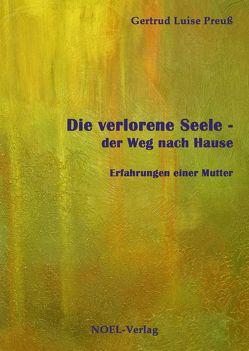 Die verlorene Seele von Preuß,  Gertrud Luise