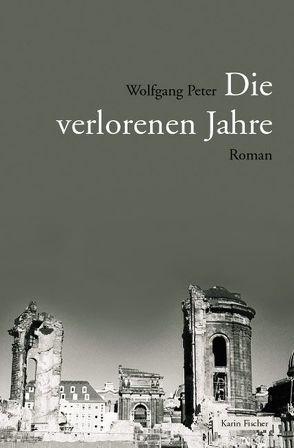 Die verlorenen Jahre von Peter,  Wolfgang