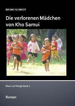 Die verlorenen Mädchen von Kho Samui von Schmidt,  Bruno