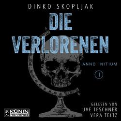 Die Verlorenen von Skopljak,  Dinko, Teltz,  Vera, Teschner,  Uve