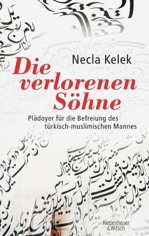 Die verlorenen Söhne von Kelek,  Necla